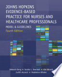 Johns Hopkins Evidence-Based Practice for Nurses and Healthcare Professionals: Model and Guidelines, Fourth Edition