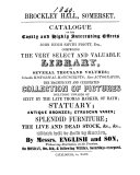 Brockley hall  Somerset  Catalogue of the     effects of John Hugh Smyth Pigott  which will be sold by auction  on Oct  8th    following weeks   2 pt  With MS  notes