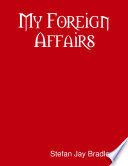 My Foreign Affairs