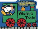 Maisy s Train Book