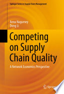 Competing on Supply Chain Quality A Network Economics Perspective
