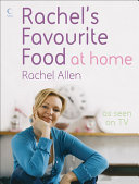 Rachel s Favourite Food at Home