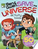 Ben & Gwen Save the Universe Activity Book