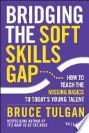 Bridging the Soft Skills Gap