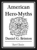 American Hero-Myths Pdf/ePub eBook