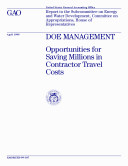 Pdf DOE management : opportunities for saving millions in contractor travel costs : report to the Subcommittee on Energy and Water Development, Committee on Appropriations, House of Representatives