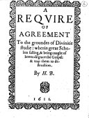 A Reqvire of Agreement to the Groundes of Divinitie Studie: