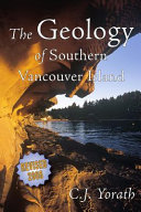 The Geology of Southern Vancouver Island