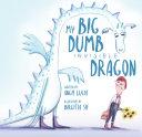 My Big, Dumb, Invisible Dragon Pdf/ePub eBook