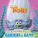 Everything That Glitters is Guy! (DreamWorks Trolls) Pdf/ePub eBook