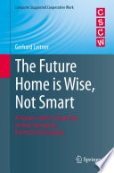 The Future Home is Wise  Not Smart Book