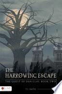 The Harrowing Escape