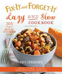 Fix It and Forget It Lazy and Slow Cookbook