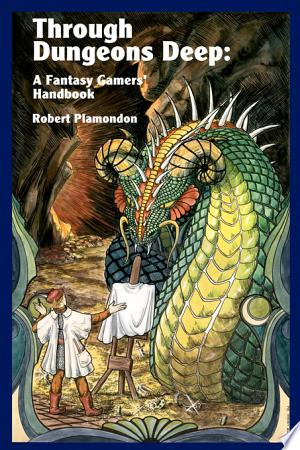 Download Through Dungeons Deep Free Books - Dlebooks.net