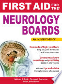 First Aid for the Neurology Boards Book