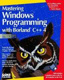 Mastering Windows Programming with Borland C   4