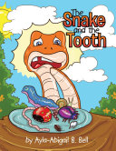 The Snake and the Tooth