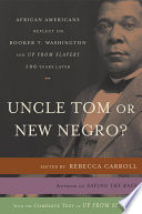 Uncle Tom or New Negro