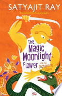 The Magic Moonlight Flower and Other Enchanting Stories
