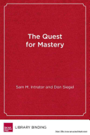 The Quest for Mastery