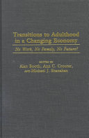 Transitions to Adulthood in a Changing Economy