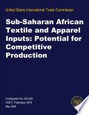 Sub Saharan African Textile And Apparel Inputs Potential For Competitive Production Inv 332 502 Book PDF