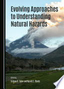 Evolving Approaches to Understanding Natural Hazards