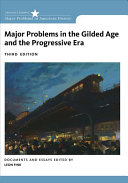 Major Problems In The Gilded Age And The Progressive Era