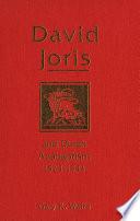 David Joris And Dutch Anabaptism 1524 1543