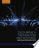Data Breach Preparation and Response Book