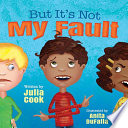 But It's Not My Fault by Julia Cook PDF