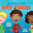 But It s Not My Fault Book PDF