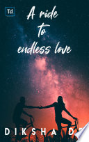 A Ride to Endless Love