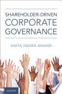 Shareholder Driven Corporate Governance Book