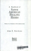 A Handbook Of Native American Healing Herbs