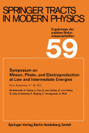 Symposium on Meson   Photo   and Electroproduction at Low and Intermediate Energies