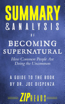 Summary   Analysis of Becoming Supernatural