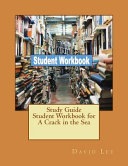 Study Guide Student Workbook For A Crack In The Sea
