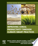 Improving Cereal Productivity through Climate Smart Practices