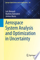 Aerospace System Analysis and Optimization in Uncertainty