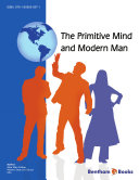 The Primitive Mind and Modern Man