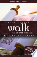 Faith Lessons-- Walk as Jesus Walked