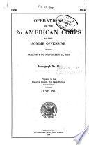 Operations of the 2d American Corps in the Somme Offensive  August 8th to November 11th  1918
