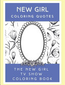 New Girl Coloring Quotes