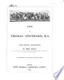 Life of Thomas Stothard  R A
