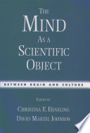 The Mind As A Scientific Object Between Brain And Culture [Pdf/ePub] eBook