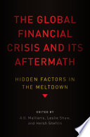 The Global Financial Crisis and Its Aftermath Book