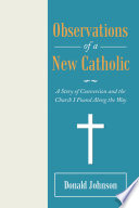 Observations of a New Catholic