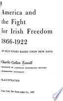 America and the Fight for Irish Freedom, 1866-1922