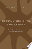 Reconstructing the Temple